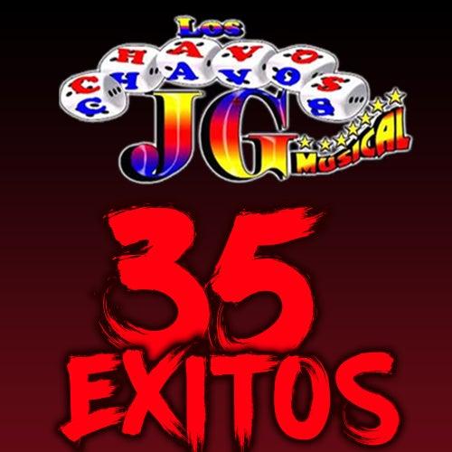 Chavos JG 35 Exitos von Los Chavos JG