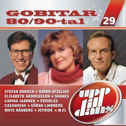 Upp till dans 29 - Gobitar från 80/90-talet by Blandade Artister