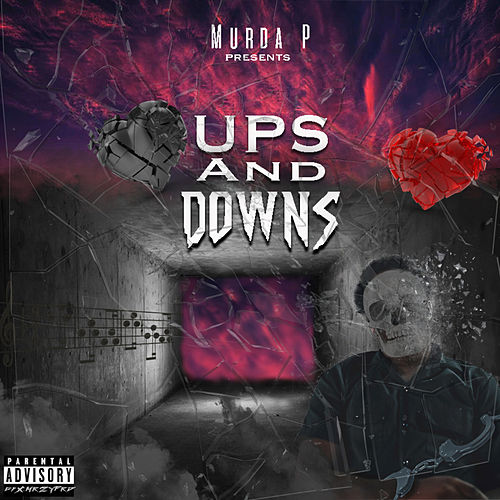 Ups And Downs de Murda P