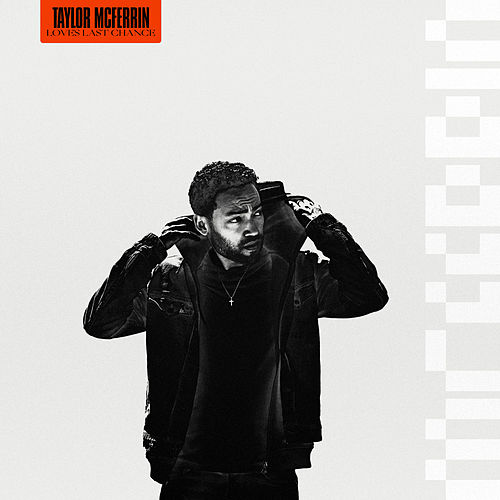 Love's Last Chance by Taylor Mcferrin