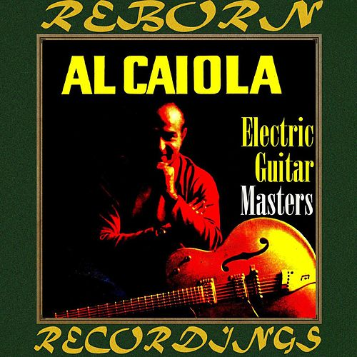 Electric Guitar Masters (HD Remastered) von Al Caiola