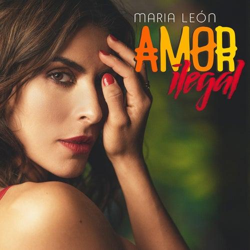 Amor Ilegal de María León