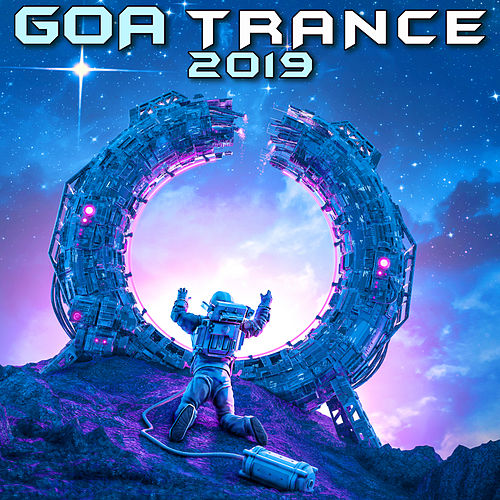 Goa Trance 2019 (3 Hr DJ Mix) by Goa Doc