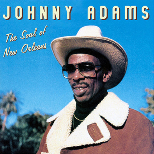 The Soul of New Orleans by Johnny Adams
