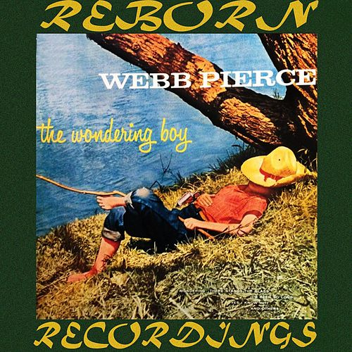 The Wandering Boy (HD Remastered) by Webb Pierce
