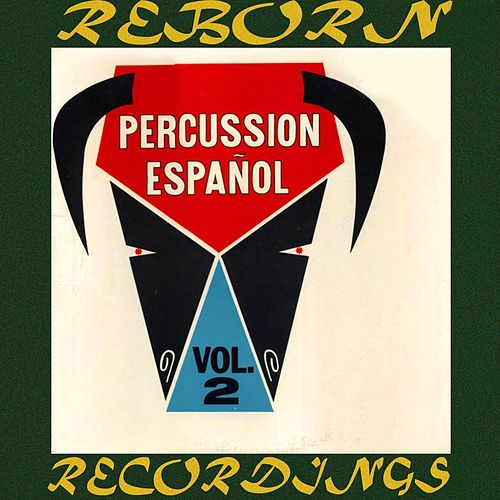 Percussion Español Vol. 2 (HD Remastered) by Al Caiola