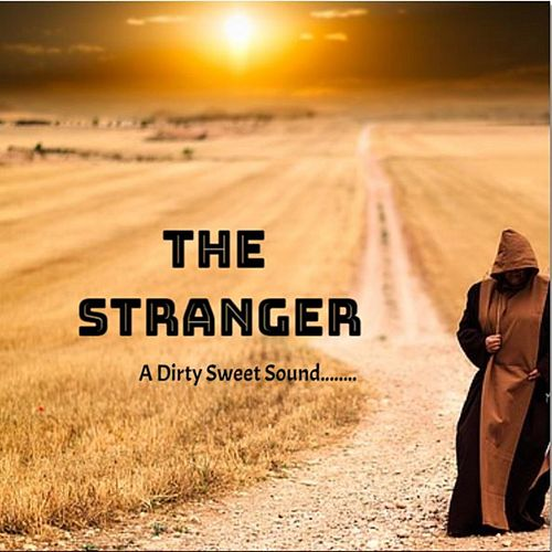 The Stranger by DirtySweetSound