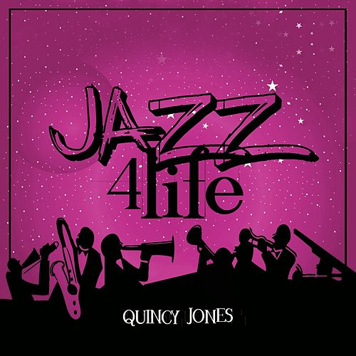 Jazz 4 Life de Quincy Jones
