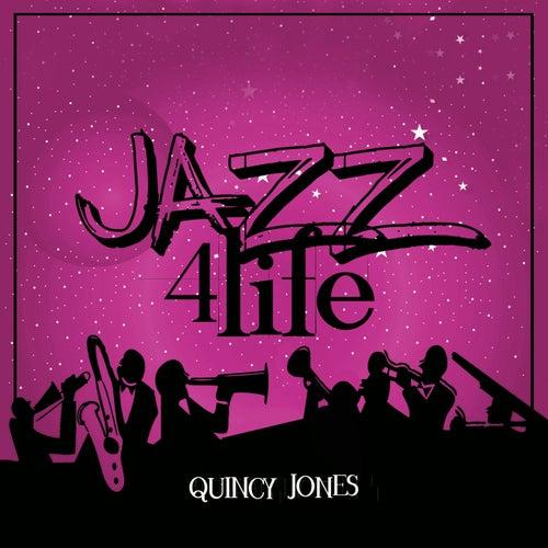 Jazz 4 Life by Quincy Jones