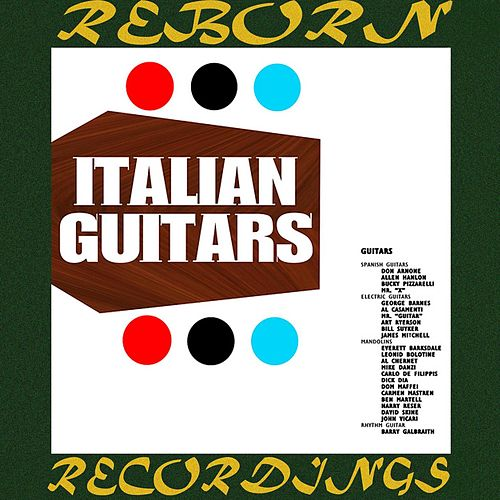 Italian Guitars (HD Remastered) by Al Caiola