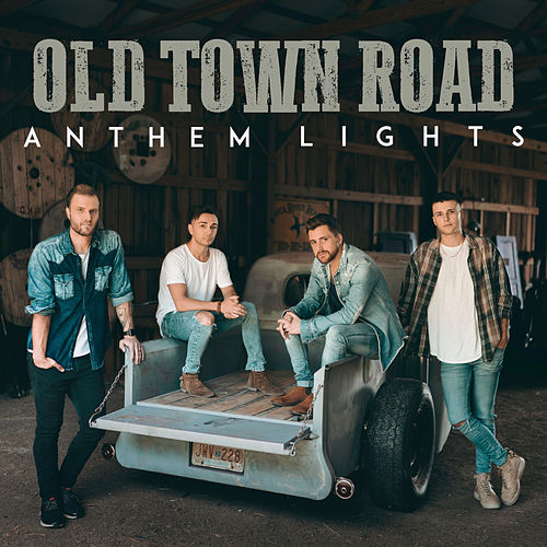 Old Town Road by Anthem Lights