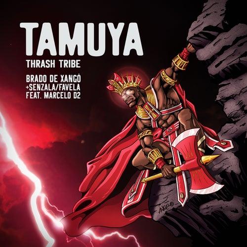 Brado de Xangô + Senzala / Favela de Tamuya Thrash Tribe