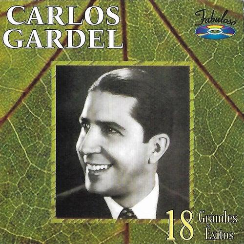 18 Grandes Éxitos by Carlos Gardel