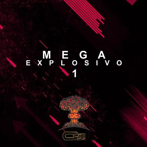 Mega explosivo (1) von Cue DJ