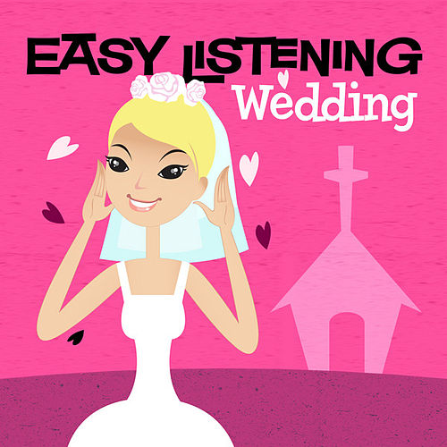Easy Listening: Wedding by 101 Strings Orchestra