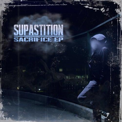 Sacrifice EP by Supastition
