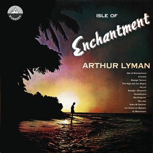 Isle of Enchantment von Arthur Lyman