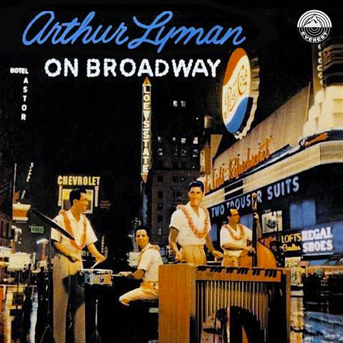 On Broadway by Arthur Lyman