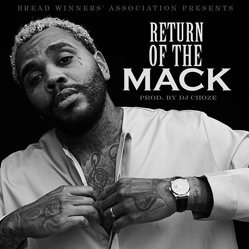 Return Of The Mack von Kevin Gates