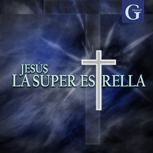 Jesús la Superestrella by G Martell Elenco