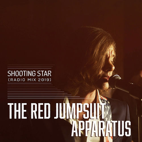 Shooting Star (Radio Mix 2019) de The Red Jumpsuit Apparatus