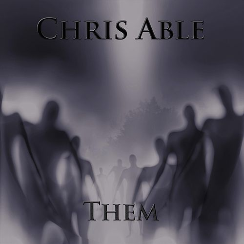 Them by Chris Able