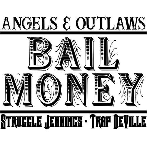 Bail Money de Struggle Jennings