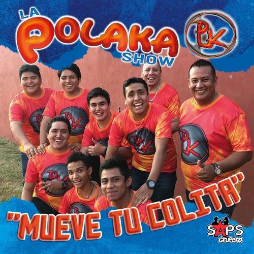 Mueve Tu Colita von La Polaka Show