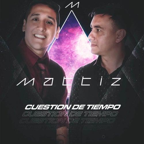 Cuestión de Tiempo by Mattiz