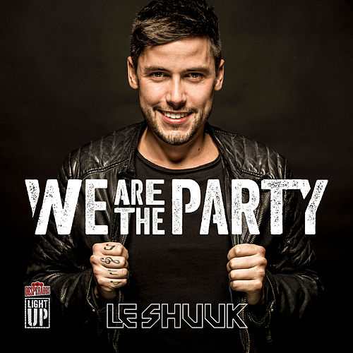 We Are The Party von le Shuuk