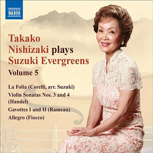 Takako Nishizaki Plays Suzuki Evergreens, Vol. 5 by Various Artists