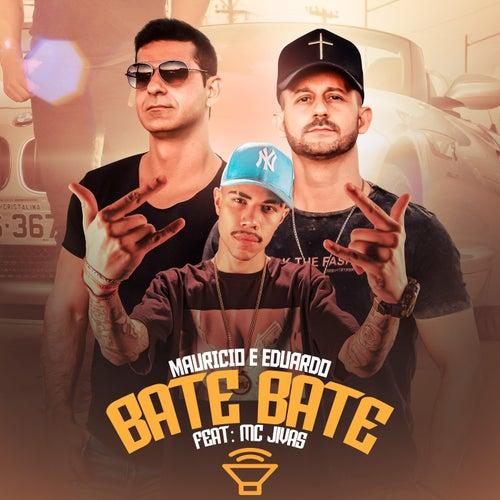 Bate Bate von Maurício & Eduardo