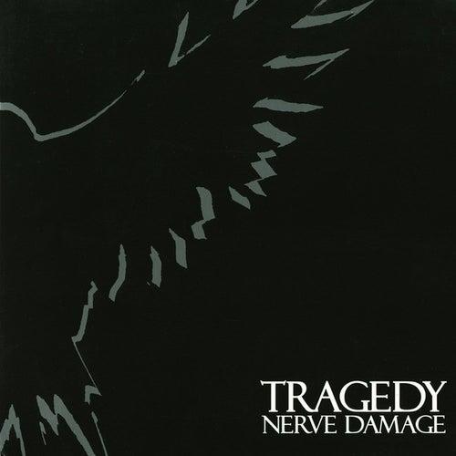 Nerve Damage by Tragedy