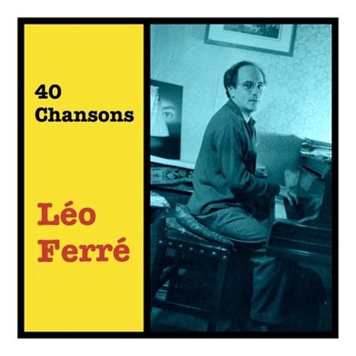 40 Chansons de Leo Ferre