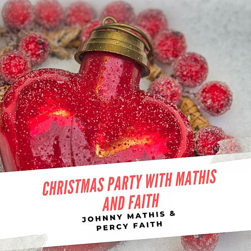 Christmas Party with Mathis and Faith de Johnny Mathis