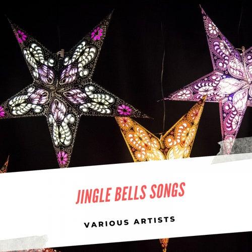 Jingle Bells Songs by Various Artists