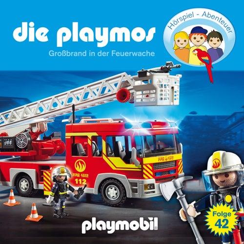 Folge 42: Großbrand in der Feuerwache (Das Original Playmobil Hörspiel) von Die Playmos