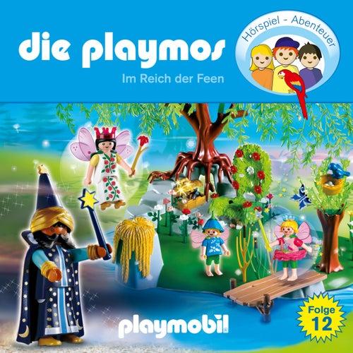 Folge 12: Im Reich der Feen (Das Original Playmobil Hörspiel) von Die Playmos