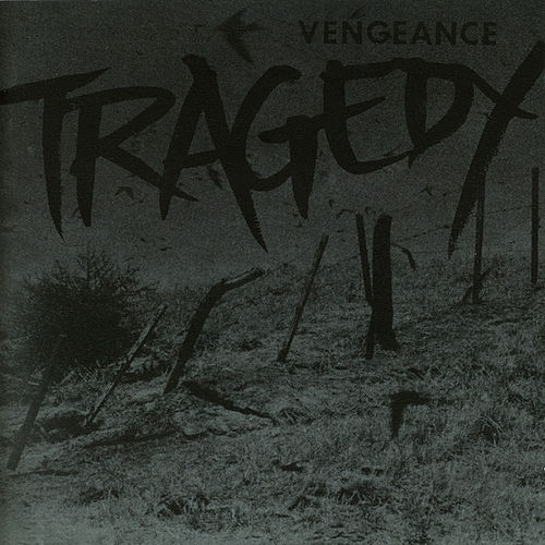 Vengeance by Tragedy