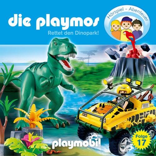 Folge 17: Rettet den Dinopark! (Das Original Playmobil Hörspiel) von Die Playmos