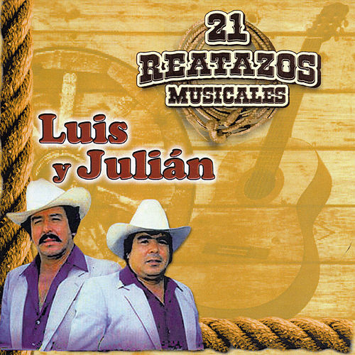 21 Reatazos Musicales, Vol. 1 by Luis Y Julian