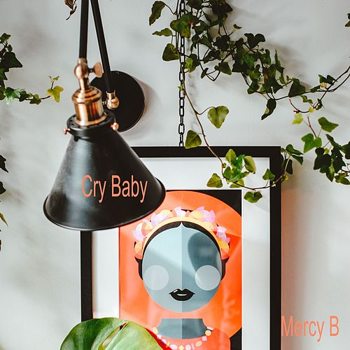 Cry Baby by Mercy B