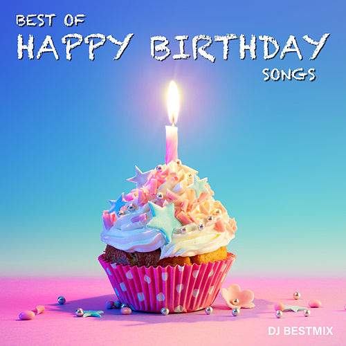 Best Of Happy Birthday Songs de DJ BestMix