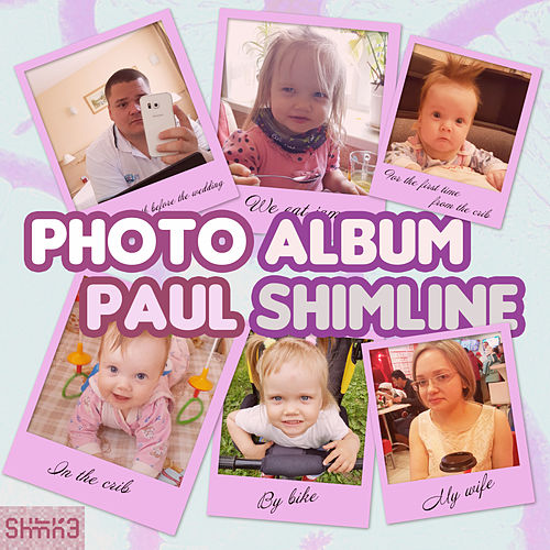 Photo Album by Paul Shimline
