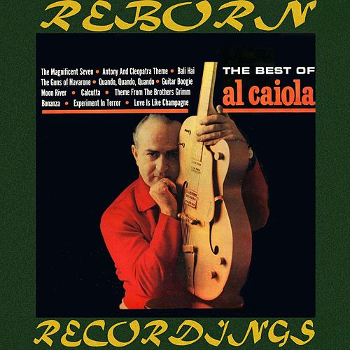 Best of Al Caiola [Aurora] (HD Remastered) by Al Caiola