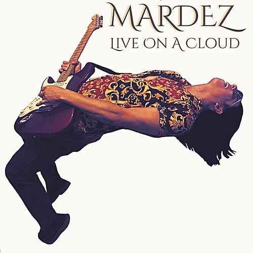 Live on a Cloud by Mardez