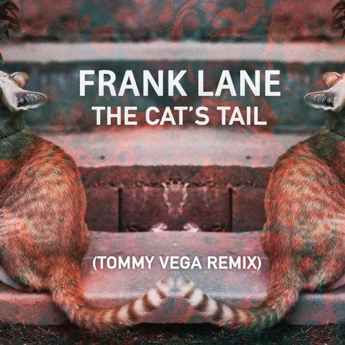 The Cat's Tail (Tommy Vega Remix) de Frank Lane