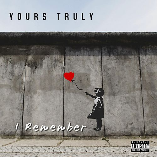 I Remember by Yours Truly