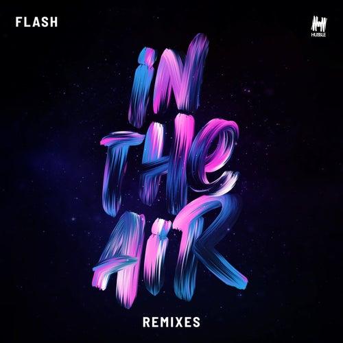In The Air (Remixes) von Flash