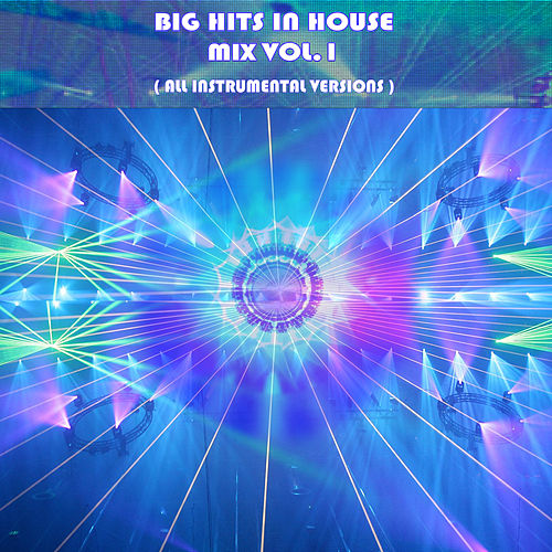 Big Hits In House Versions Compilation Vol.1 by Kar Vogue